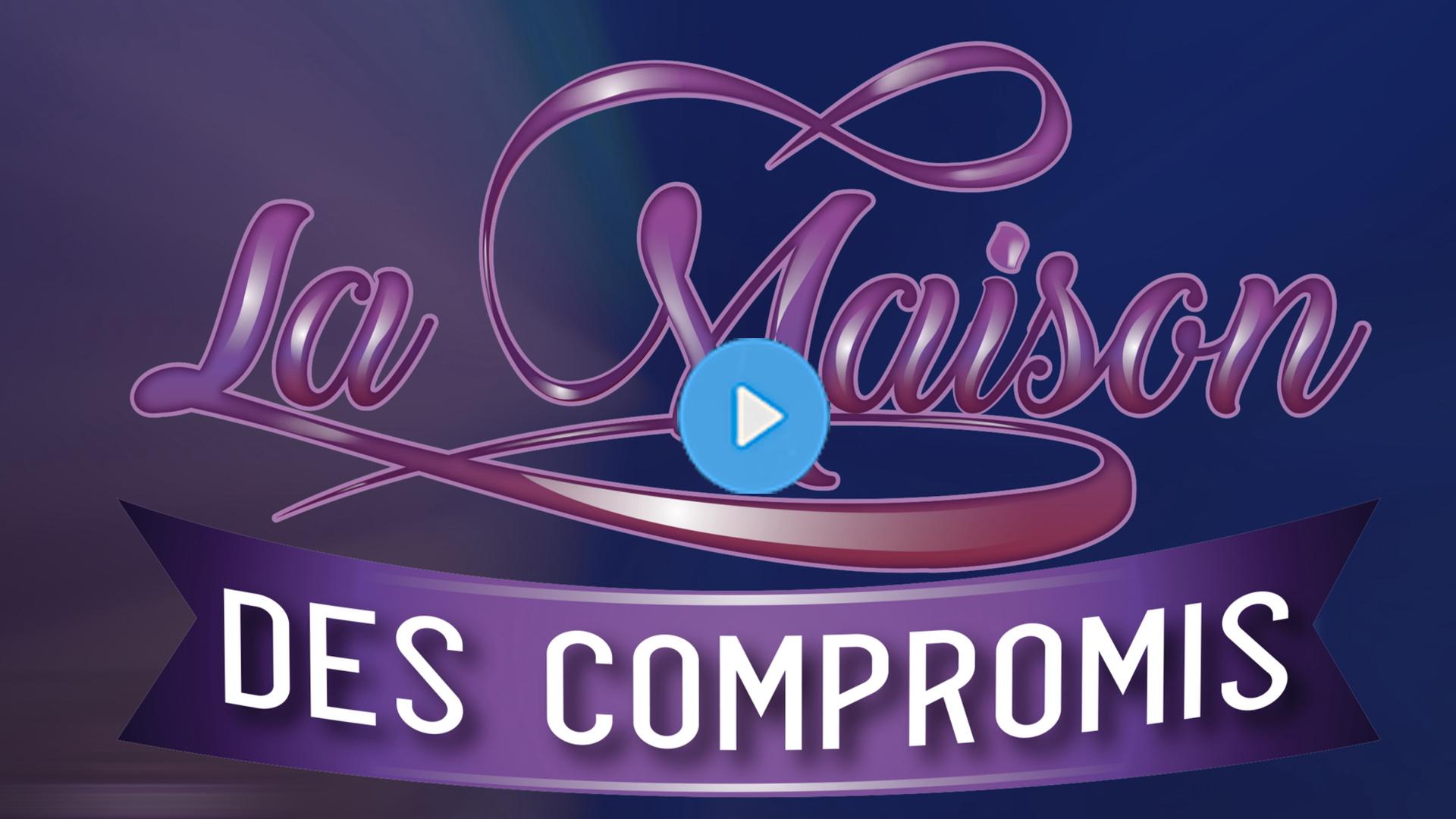 BANDE-ANNONCE LA MAISON DES COMPROMIS